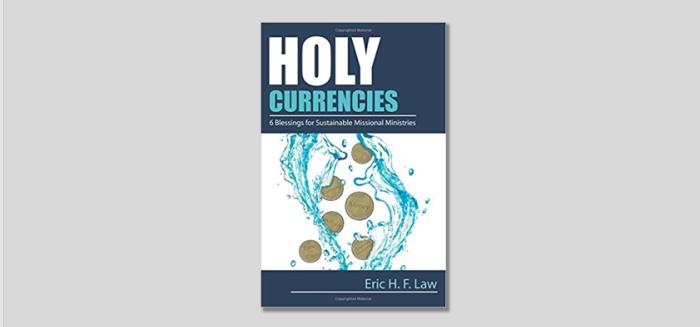 "Review: ""Holy Currencies: 6 Blessings for Sustainable Missional Ministries"""
