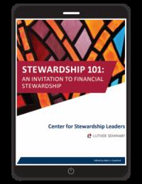 Stewardship 101: An Invitation to Financial Stewardship
