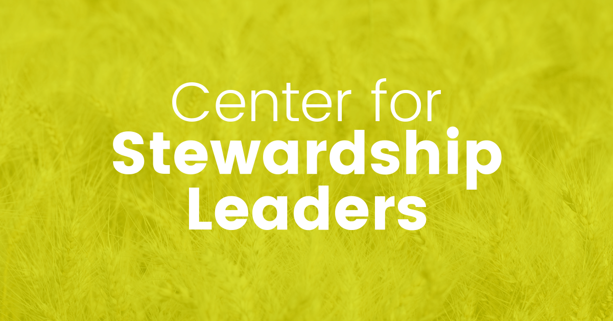 Center for Stewardship Leaders