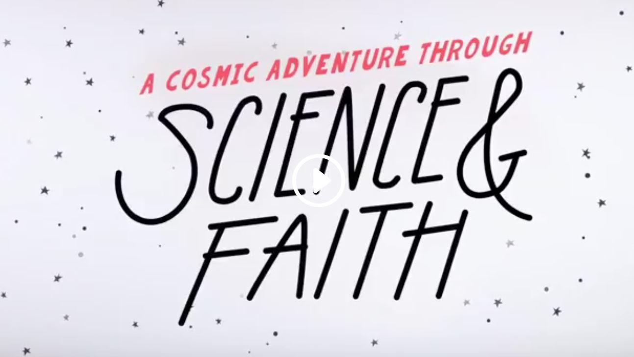 A Cosmic Adventure through Science & Faith