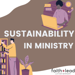 Graphic that says Sustainability in Ministry